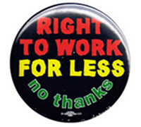 Right-to-work-for-less-button-200px.jpg